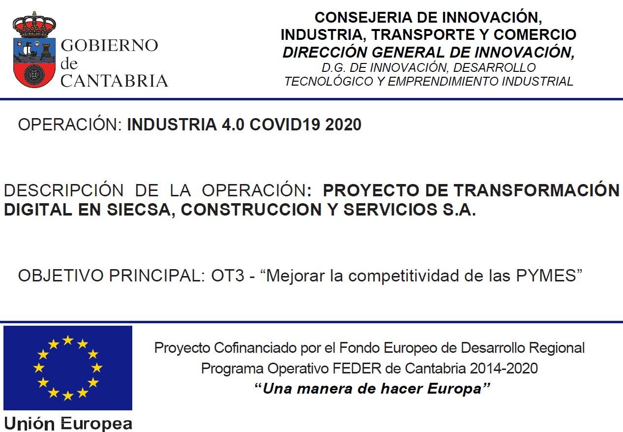 La ayuda ha sido cofinanciada por el Fondo Europeo de Desarrollo Regional a través del Programa Operativo FEDER de Cantabria 2014-2020 por medio de la línea de subvenciones industria 4.0